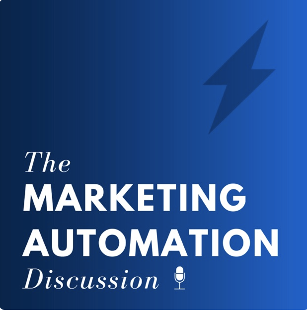 Marketing Automation Discussion Applying Business Process Engineering to Marketing Automation with Sam Ovett