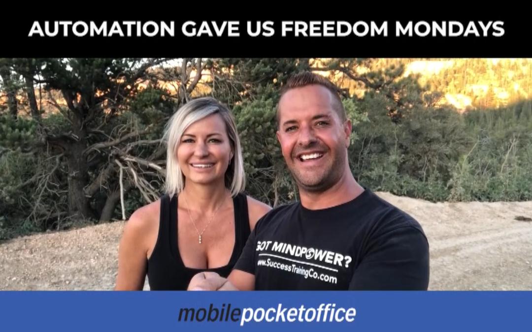 Automation Gave Us Freedom Mondays